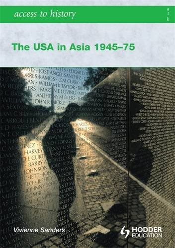 The USA in Asia 1945-75 (Access to History) by Hodder Education Publishers