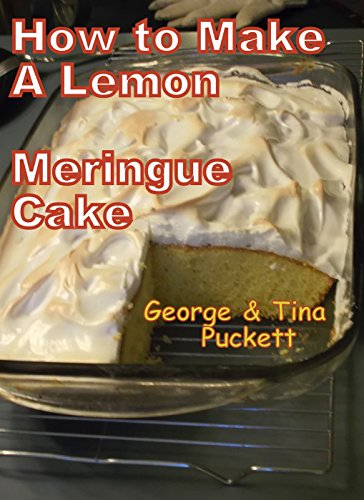 How to Make A Lemon Meringue Cake: Cooking With George and Tina