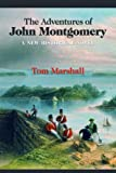 The Adventures of John Montgomery and the Story of Canada