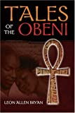 Tales of the Obeni, Leon Allen Bryan, 0976271036