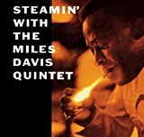Steamin' With.../the New Miles Davis Quintet by Miles Davis (2009-06-02)