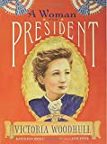 A Woman for President, Kathleen Krull, 080279615X