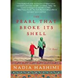 [ THE PEARL THAT BROKE ITS SHELL By Hashimi, Nadia ( Author ) Hardcover May-06-2014