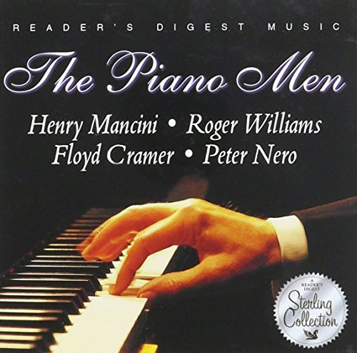 The Piano Men: Henry Mancini, Roger Williams, Floyd Cramer, Peter Nero (Reader's Digest Sterling Collection)