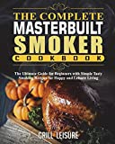 Best Masterbuilt Cookbooks - The Complete Masterbuilt Smoker Cookbook: The Ultimate Guide Review