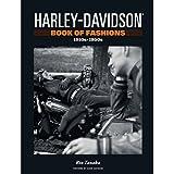Title: HarleyDavidson Book of Fashions 1910s1950s