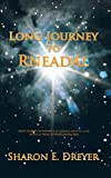 Long Journey to Rneadal, Sharon E. Dreyer, 1462055621