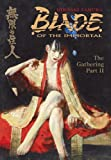 Blade of the Immortal: The Gathering part 2, Volume 9
