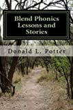 Blend Phonics Lessons and Stories