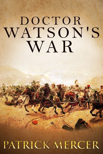 Doctor Watson's War (The Doctor Watson Adventures Book 1)