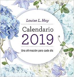 Calendario Louise Hay 2019 (Kepler): Amazon.es: Louise Hay ...