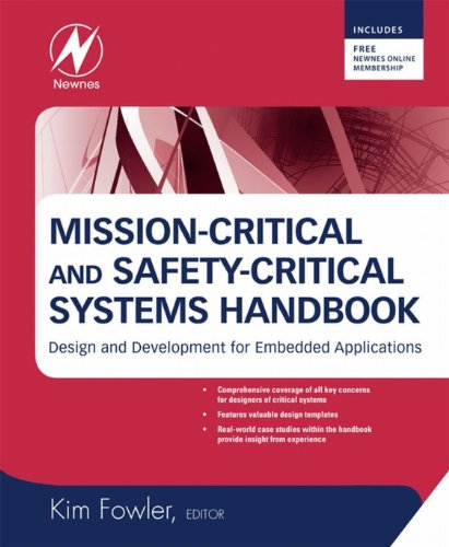 Mission-Critical and Safety-Critical Systems Handbook: Design and Development for Embedded Applications