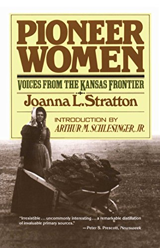 Discount Pioneer Women: Voices from the Kansas Frontier
