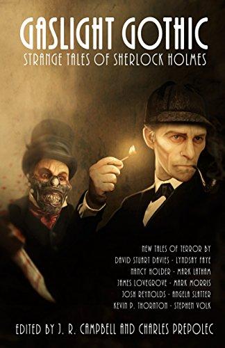 Gaslight Gothic: Strange Tales of Sherlock Holmes