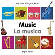 My First Bilingual Book–Music (English–Italian)