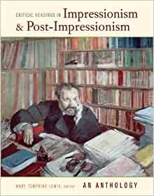 Amazon Com Critical Readings In Impressionism And Post border=