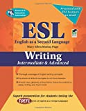 ESL Intermediate/Advanced Writing (English as a Second Language Series)