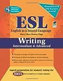 ESL Intermediate/Advanced Writing (English as a Second Language Series)
