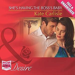 She's Having the Boss's Baby Audiobook