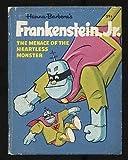 Frankenstein, Jr.: The Menace of the Heartless Monster