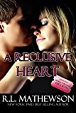 A Reclusive Heart (A Hollywood Hearts Novel Book 2)