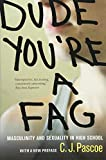 img - for Dude, You're a Fag: Masculinity and Sexuality in High School book / textbook / text book