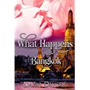What Happens In Bangkok (Two Hearts One Love Book 1)