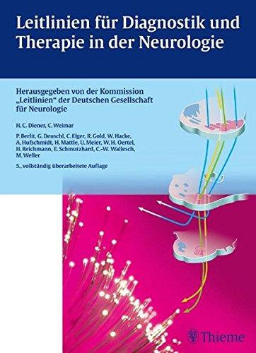 Leitlinien für Diagnostik und Therapie in der Neurologie: Herausgegeben von der Kommission