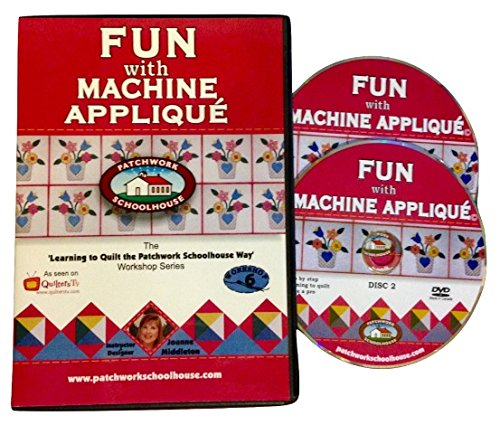 Quilting: Patchwork Schoolhouse teaches Fun with Machine Applique on DVD