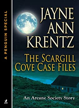 The Scargill Cove Case Files: An Arcane Society Story (A Penguin Special from Jove) by [Krentz, Jayne Ann]