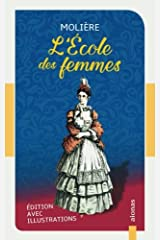 L'École des femmes: Molière: Édition avec illustrations (French Edition) Paperback