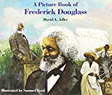 A Picture Book of Frederick Douglass (Picture Book Biographies)