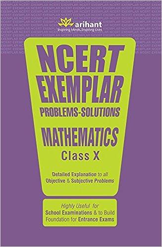 CBSE NCERT Exemplar Problems-Solutions Mathematics class 10 for 2018 - 19- byExperts Compilation(Author)