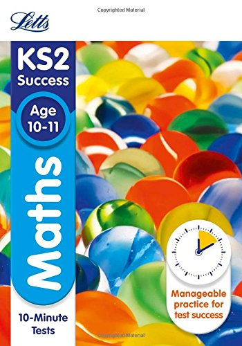 Letts KS2 SATs Revision Success - New 2014 Curriculum Edition — Maths Age 10-11: 10-Minute Tests