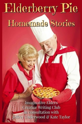 Elderberry Pie Homemade Stories Large Print