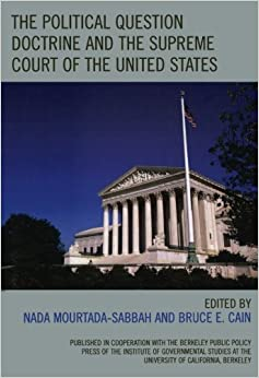 Book The Political Question Doctrine and the Supreme Court of the United States (2007-02-01)