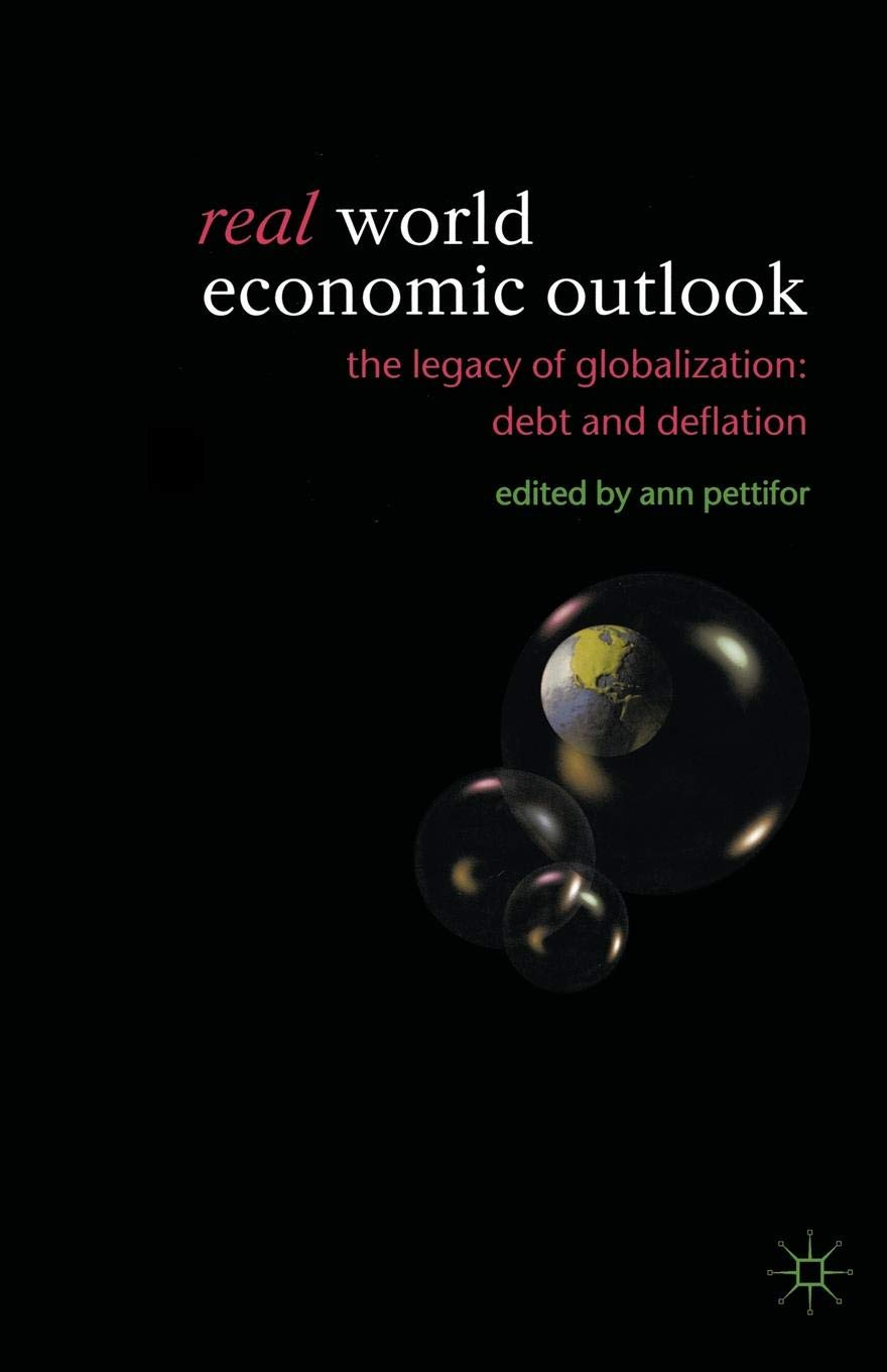Real World Economic Outlook: The Legacy of Globalization