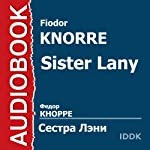 Sister Lany [Russian Edition] | Fiodor Knorre