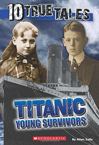 Read Online Titanic: Young Survivors (10 True Tales) (Ten True Tales) ebook