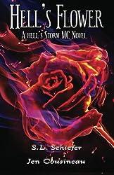 Hell's Flower (Hell's Storm MC) (Volume 1)