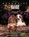The Essential Rabbit, Howell Book House Staff, 0876053320