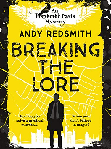 Breaking the Lore (Inspector Paris Mystery Book 1) by [Redsmith, Andy]