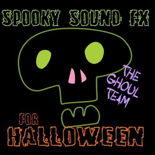 Spooky Sound FX For Halloween