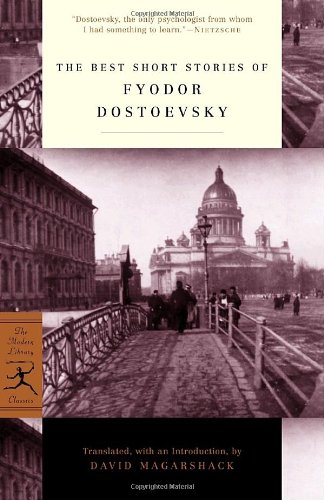 The Best Short Stories of Fyodor Dostoevsky (Modern Library)