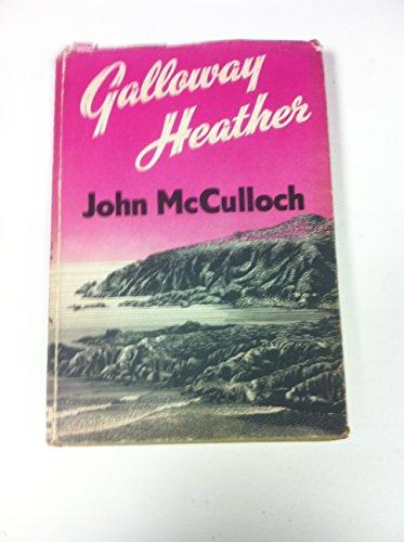 Galloway heather
