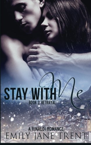 Download Stay With Me (Book 3: Betrayal) (Kyra's Story) pdf epub