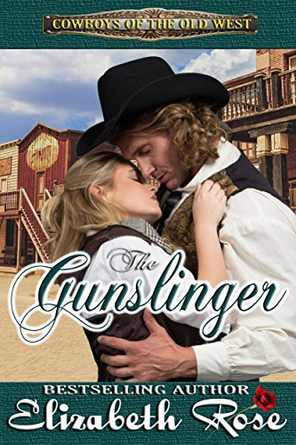 The Gunslinger (Cowboys of the Old West Book 5) (English Edition)