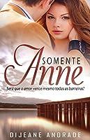 Somente Anne