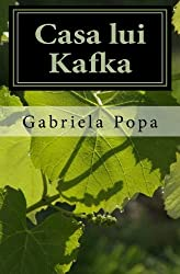 Casa lui Kafka (Romanian Edition)