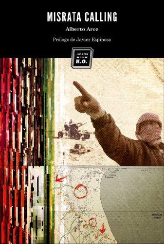 Misrata Calling (Spanish Edition) - Kindle edition by Alberto Arce, Libros del K.O., Javier Espinosa. Politics & Social Sciences Kindle eBooks @ Amazon.com.